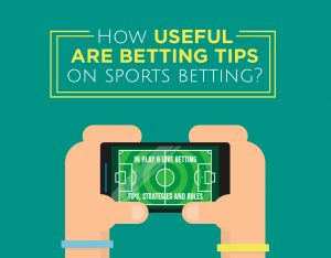 How useful are betting tips on sports betting?