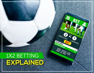 1×2 Betting Explained